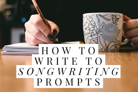 How to Write to Songwriting Prompts • SongFancy