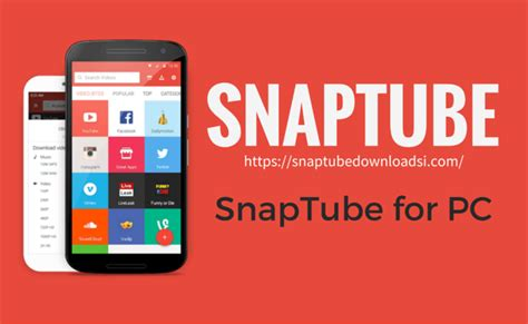 SnapTube for Windows PC is Now Available - News4C