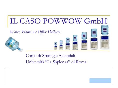 PPT - IL CASO POWWOW GmbH Water Home & Office Delivery