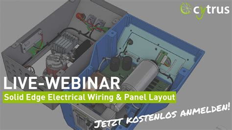 Webinar: Solid Edge 2021 Electrical Wiring & Panel Layout