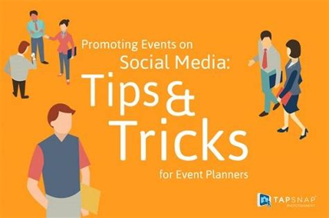 Promoting Events on Social Media: Tips and Tricks for