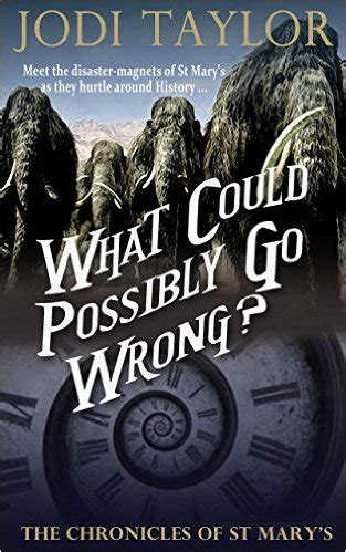 Review: WHAT COULD POSSIBLY GO WRONG? (Chronicles of St
