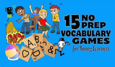 No-prep ESL Vocabulary Games for Young Learners | English