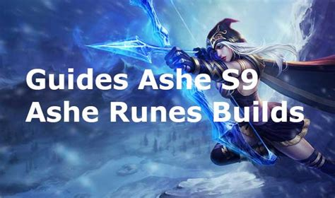 Ashe Runes Builds s9 - Guides pro build Ashe AD