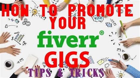 » Tips And Tricks For Promoting Your Fiverr Gigs (2020