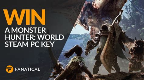 Win a Monster Hunter: World Steam key with Fanatical