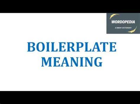 BOILERPLATE MEANING - YouTube